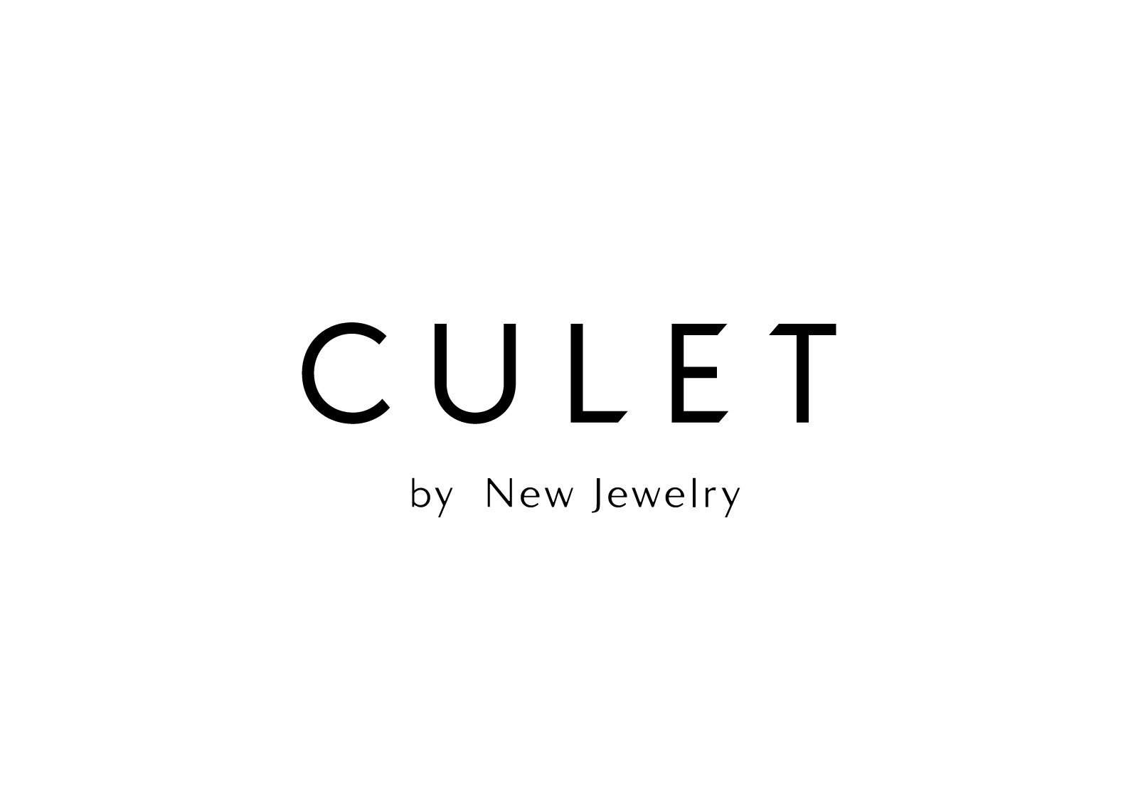 CULET by New Jewelry